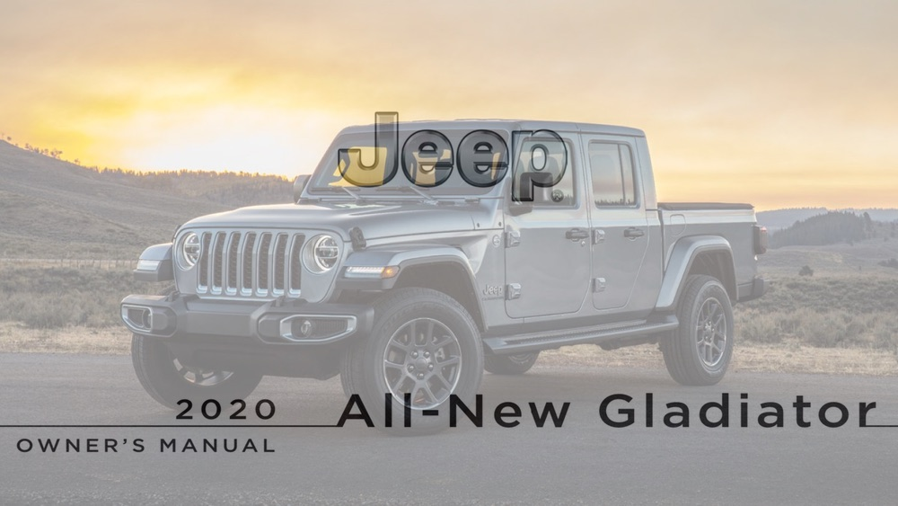 2020 Jeep Gladiator Owner's Manual – 2020+ Jeep Gladiator ...